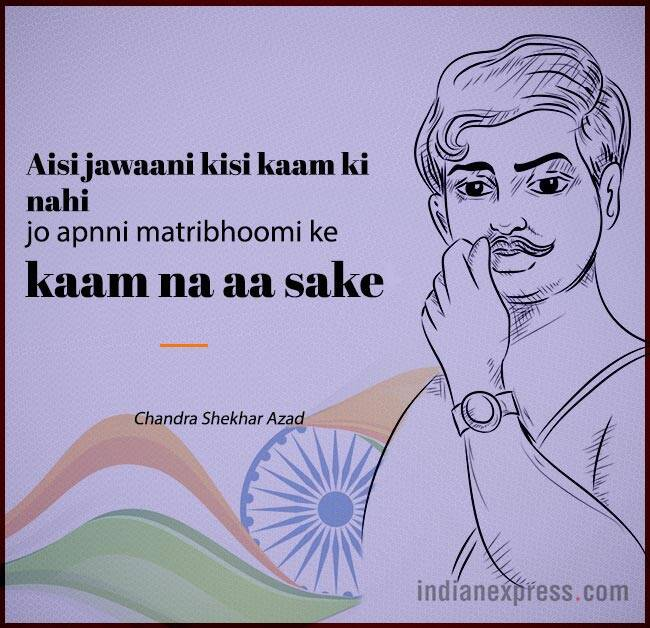 chandra shekhar azad, chandra shekhar azad quotes, chandra shekhar azad death anniversary, chandra shekhar azad quotes, chandra shekhar azad death anniversary, indian express, indian express news