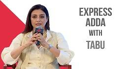 Express Adda: Tabu Opens Up About Her Struggles & What Continues To DriveHer