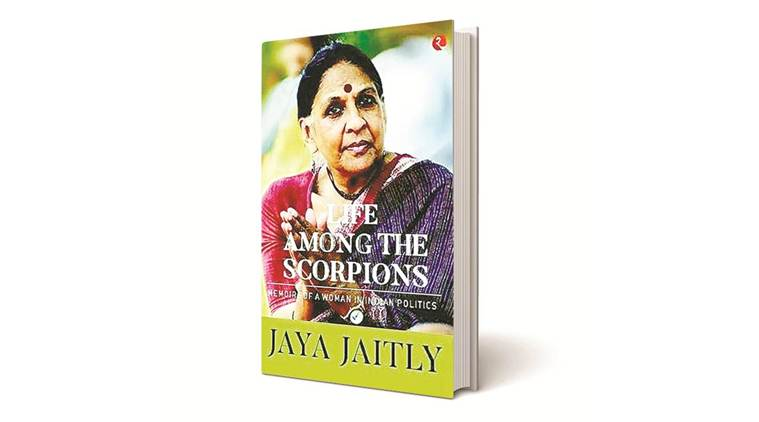Jaya Jaitly book, Jaya jaitly book review, Life Among the Scorpions: Memoirs of a Woman in Indian Politics, Mark tully, Indian express book review