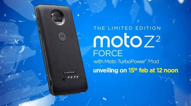 Moto Z2 Force, Moto Z2 Force India launch, Moto Z2 Force launch livestream, Moto Z2 Force price, Moto Z2 Force price in India, Moto Z2 Force features, Moto TurboPower Mod, Moto launch