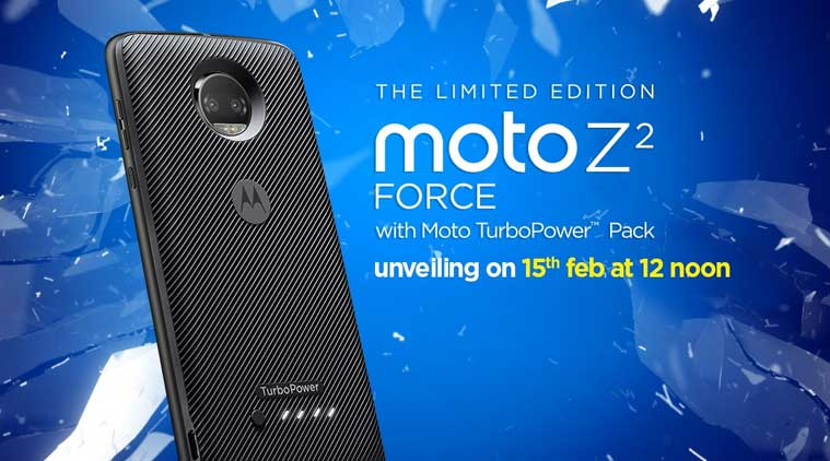 Moto Z2 Force To Launch in India on 15th February