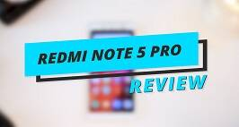 Redmi Note 5 Pro Review: Here's How Xiaomi's New Phone Performs