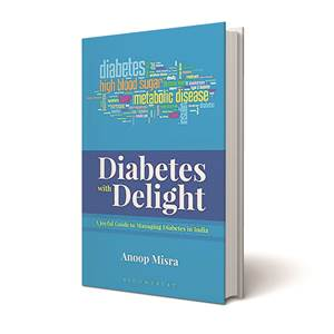 Diabetes with Delight, Diabetes with Delight book review, Anoop Misra, Indian Express book reviews