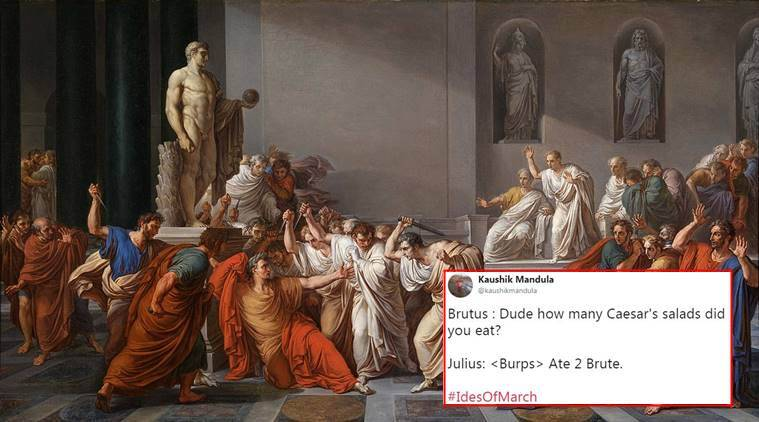 Ides Of March News: It Is The Ides Of March And Twitterati Are Busy Cracking
