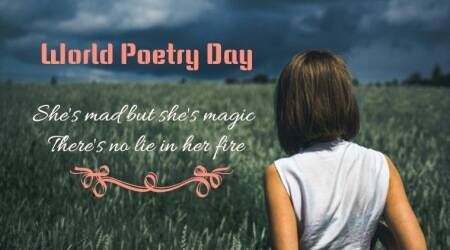 world poetry day, world poetry day twitter reactions, world poetry day tweets, famous poems, world poetry day 2018, indian express, indian express news
