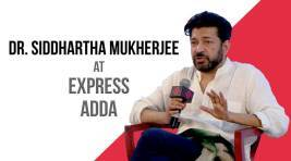 Express Adda with Dr Siddhartha Mukherjee, Oncologist and Award Winning Author