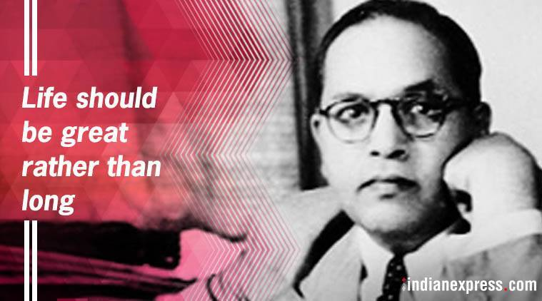 Ambedkar Jayanti 2018 Best Quotes Images Of Dr Br Ambedkar On His