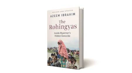 the rohingyas, book review, book on rohingya refugees, Azeem Ibrahim author, The Rohingyas Inside Myanmar's Hidden Genocide, indian express