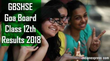 GBSHSE Goa Class 12th results 2018: Check scores at gbshse.gov.in, pass percentage stands at 84.6