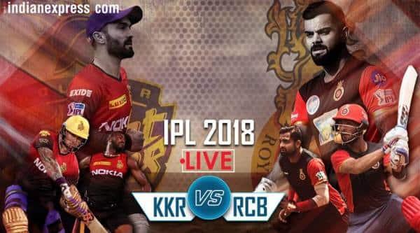 ipl 2018 live kkr vs rcb
