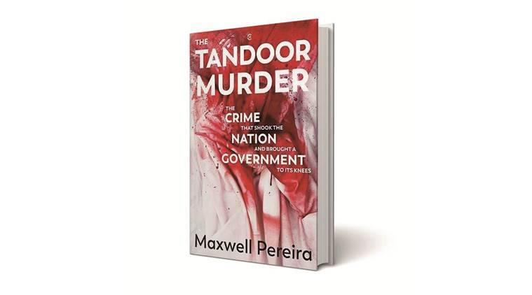 The Tandoor Murder – The crime that shook the nation and brought a government to its knees