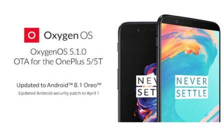 OnePlus 5, OnePlus 5T get Android Oreo 8.1 with OxygenOS 5.1.0update