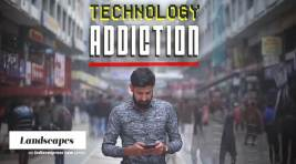 Technology Addiction: The Danger Lurking in your Screen
