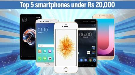Top 5 smartphones under Rs 20,000 (April 2018)