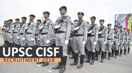 UPSC CISF recruitment 2018: Notification out, apply for 398 Assistant Commandant posts at upsc.gov.in