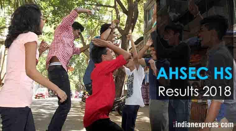 12th result 2018, AHSEC HS result 2018, hs results 2018