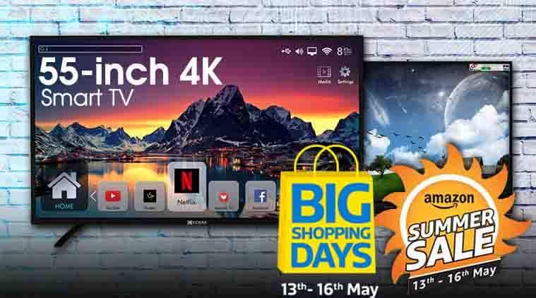 amazon summer sale, amazon india sale, amazon sale 2018, Flipkart sale 2018, Flipkart sale, Flipkart big shopping days sale, smart tv, 4k led tv, kodak smart tv, onida smart tv, sanyo smart tv, mitashi smart tv, tcl smart tv