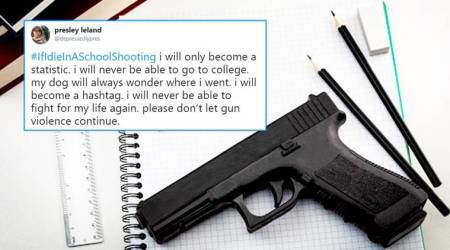 Students shoot down gun violence with heart-wrenching #IfIDieInASchoolShooting tweets