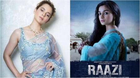 Kangana Ranaut all praise for Raazi: Alia is the undisputed queen