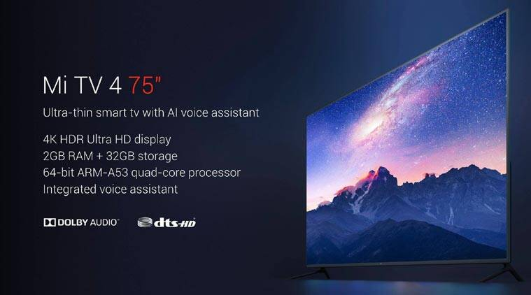 Xiaomi Mi TV 4 75-inch, Mi Standalone VR launched: All the keydetails