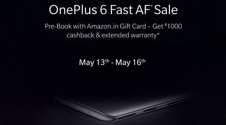 OnePlus 6 Fast AF Sale To Be Held From May 13th-16th