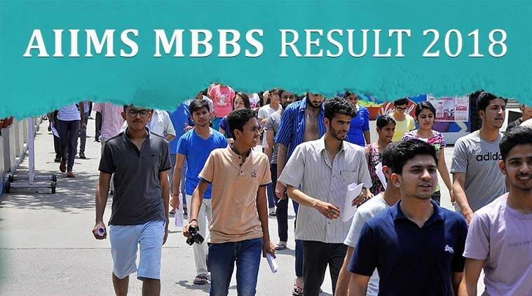 aiims result, aiims delhi, aiims result 2018, aiims mbbs result 2018