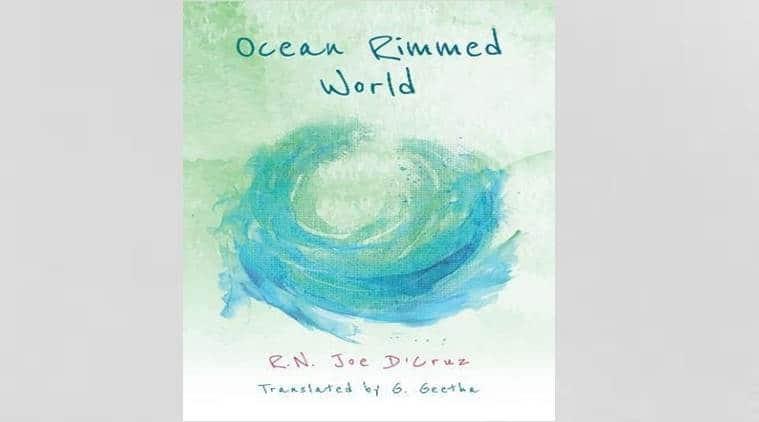 ocean rimmed world, R.N. Joe D'Cruz, G. Geetha, fishermen, fisherfolk community, conflict, violence, religion, faith, Indian Express, Indian Express News