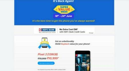 Flipkart Super Value Week: Deals on Google Pixel 2, Moto X4 and other smartphones