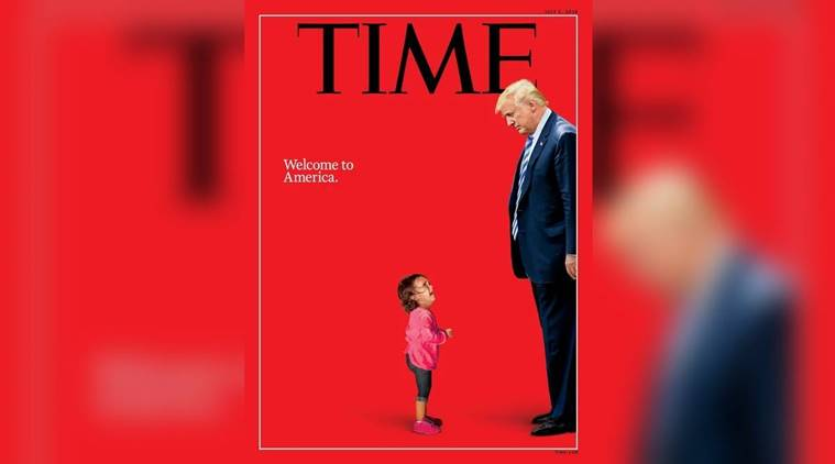 Time magazine, time cover, us immigration policy, girl on time cover, young girl time cover, donald trump time cover, honduran girl refugee, world news, indian express