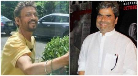 Vishal Bhardwaj: Irrfan Khan sends me songs recorded in his voice