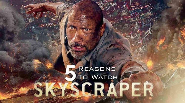 Skyscraper: 5 Reasons To Watch