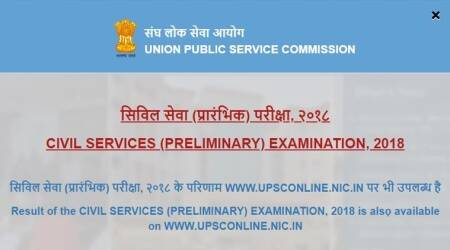 UPSC Civil Services Prelims Result 2018 declared at upsc.gov.in, DAF to be available from July 23