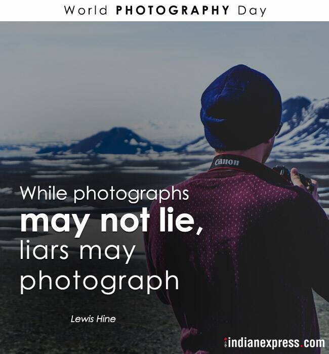 world photography day, world photography day 2018, photo, quotes by photographers, indian express, indian express news