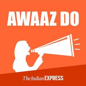 Awaaz Do: An Indian Express Series