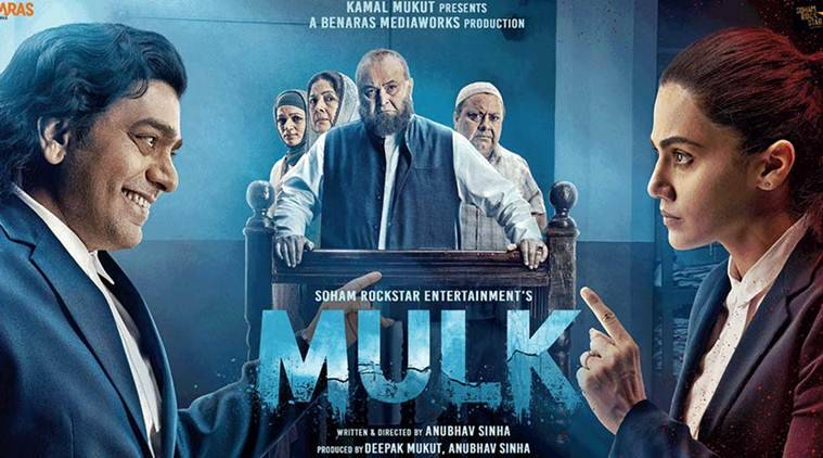 New Hindi Movei 2018 2019 Bolliwood: Anubhav Sinha's Mulk Seeks To Decode The Meaning Of Both