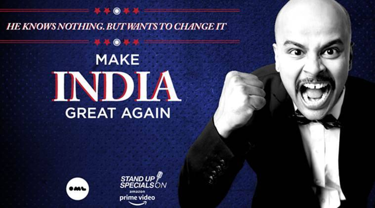 Sorabh Pant, Make India Great Again