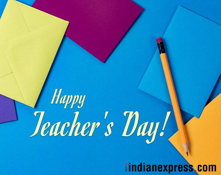 Happy Teachers' Day 2018 Wishes: Images, Quotes, Messages, Pictures