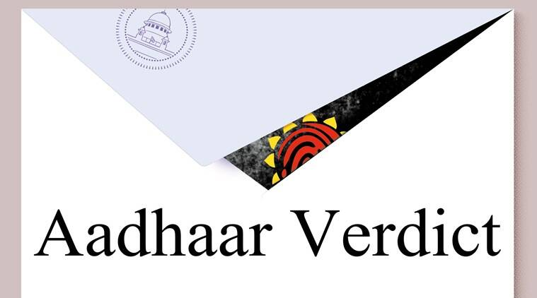 Aadhaar Verdict, Aadhaar Card Verdict, Aadhaar Supreme Court Verdict, Aadhaar card Verdict, Aadhaar Mobile Number Linking, Aadhar Card mobile number link, Supreme court verdict on Aadhaar, Aadhaar card verdict, Aadhaar Card News, aadhaar card, UIDAI, Indian exprees