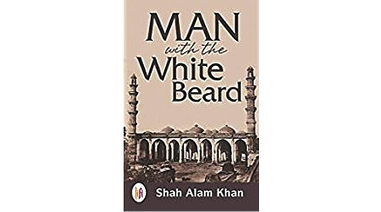 Man with the White Beard, Dr Shah Alam Khan, book review, Global Express News
