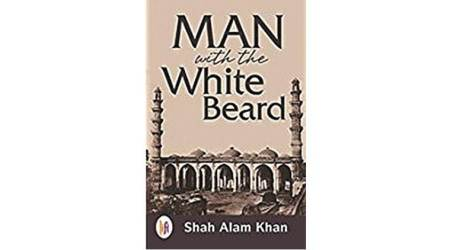 Man with the White Beard, Dr Shah Alam Khan, book review, Indian Express