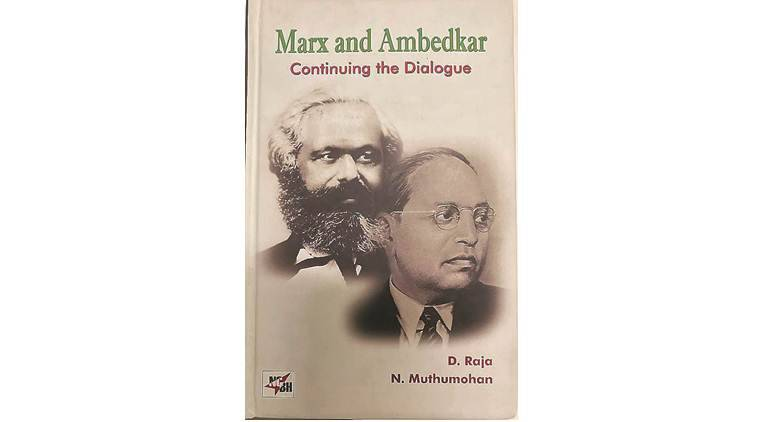 Marx and Ambedkar book review, Marx and Ambedkar: Continuing the Dialogue book review, BR Ambedkar, Karl Marx, Indiane xpress book review