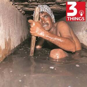 New data: Manual scavenging is as dangerous as it isdehumanizing