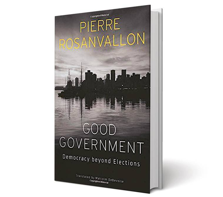 Good Government book review, Good Government: Democracy Beyond Elections, Pierre Rosanvallon, Pratap Bhanu mehta, elections, democracy, india news