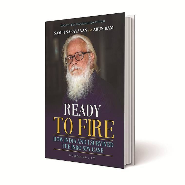 Ready To Fire: How India and I Survived the ISRO Spy Case, Ready To Fire: How India and I Survived the ISRO Spy Case PDF, Ready To Fire PDF