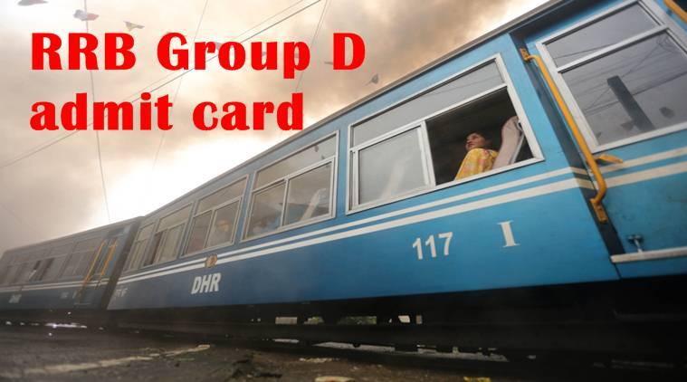 RRB admit card download, rrb group d, rrb