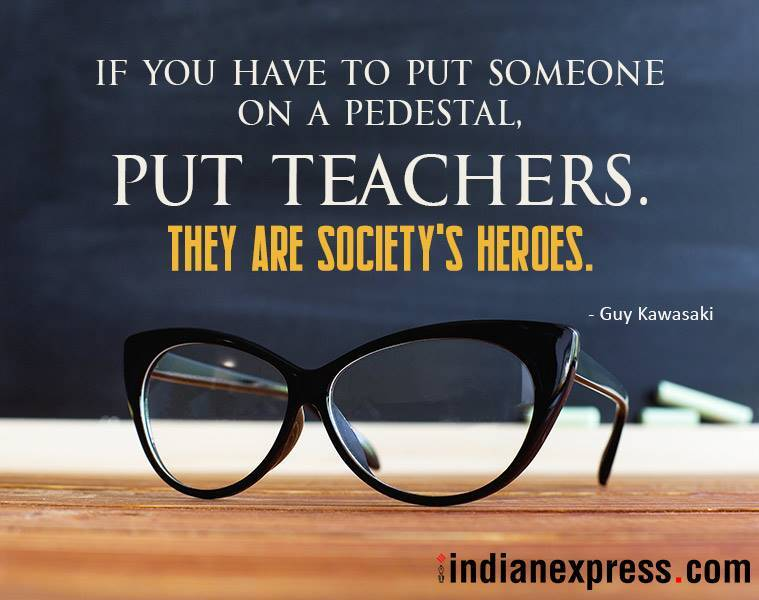 Teachers Day, Teachers Day 2018, Teachers Day 2018 Wishes , Happy Teachers Day, Happy Teachers Day 2018, Teachers Day Quotes, Happy Teachers Day Quotes, indian express, indian express news