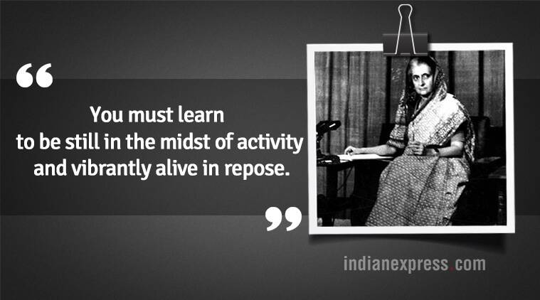 indira gandhi, indira gandhi death anniversary, indira gandhi 34th death anniversary, indira gandhi quotes, indira gandhi inspirational quotes, indira gandhi sayings, indira gandhi news, indian express news, indian express