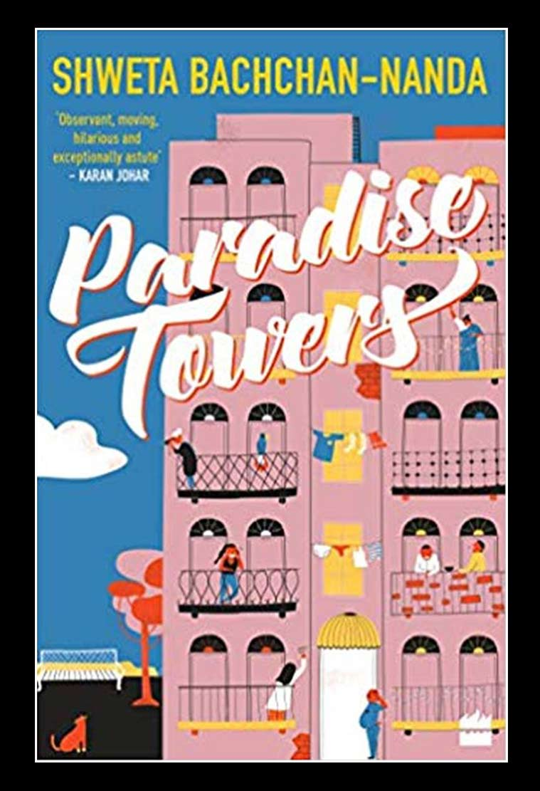 shweta bachchan, shweta bachchan book, paradise towers, shweta bachchan book review, shweta bachchan paradise towers book review, shweta bachchan interview, amitabh bachchan, indian express, indian express news