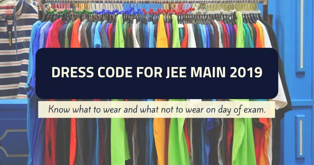 JEE Main 2019 admit card, JEE main 2019, JEE Main dress code, NTA, nta.ac.in, jeemian.ac.in, IIT entrance exam, JEE main important instructions, JEE main rules, JEE online, JEE main results 2019, aglasem, sarkari exam, education news, indianexpress