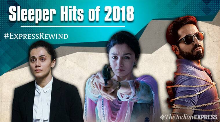 Sleeper Hits Of 2018 Mulk Tumbbad Andhadhun Raazi And Others
